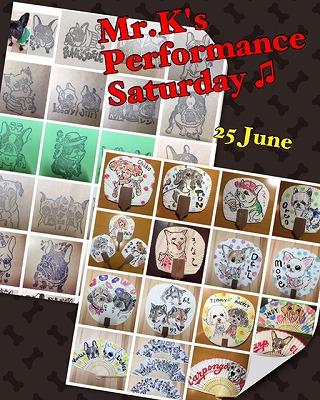 ☆Mr.K's Performance Saturday /July.25☆