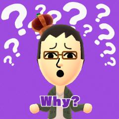 お父さん WAY? なぜ? 何故? 何で? なんで?