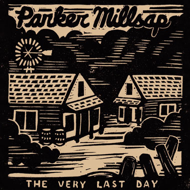 The Very Last Day / Parker Millsap