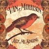 Keep Me Singing / Van Morrison