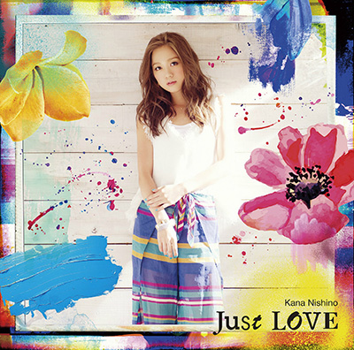 Kana Nishino「Just LOVE」