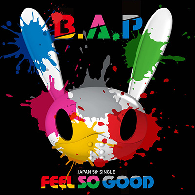 B.A.P「FEEL SO GOOD」【Type-B】