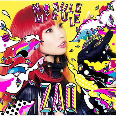 ZAQ「NO RULE MY RULE」(通常盤)