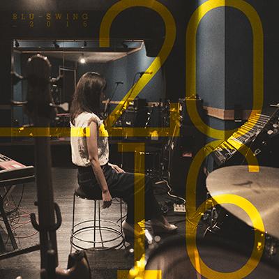 BLU-SWING「_2016」