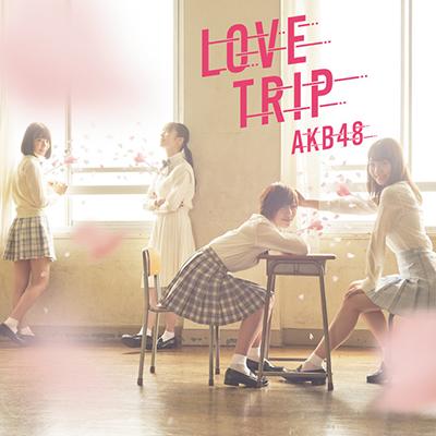 AKB48 「LOVE TRIP しあわせを分けなさい」Type C 通常盤