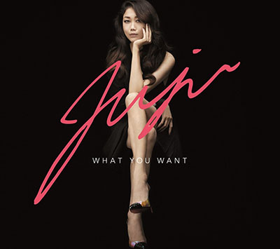 JUJU「What You Want」初回生産限定盤