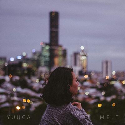 YUUCA「MELT」