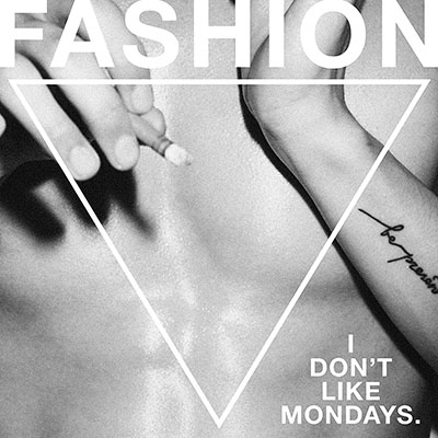 I Don't Like Mondays.「FASHION」【初回盤】 CD+DVD
