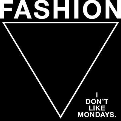 I Don't Like Mondays.「FASHION」【通常盤】