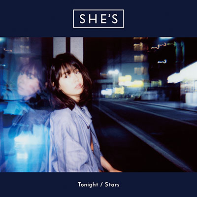 SHE'S「Tonight/Stars」(初回限定盤)(DVD付)