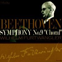 ベートーヴェン:交響曲第9番「合唱つき」/フルトヴェングラー、バイロイト祝祭管弦楽団