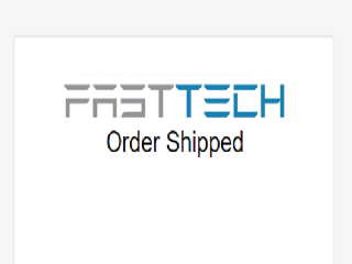 FastTech Oorder Sshipped