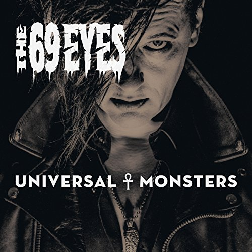 The 69 Eyes Universal Monsters kansi