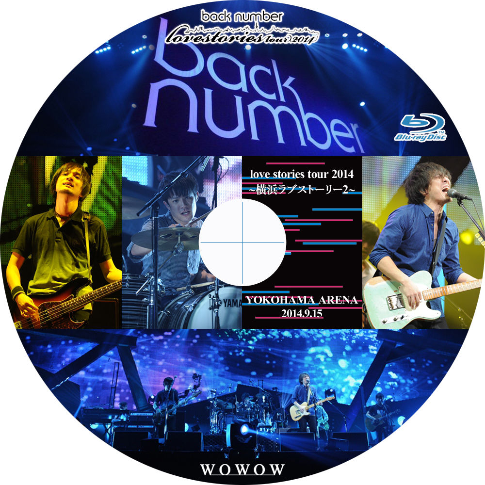 Back Number ″love Stories Tour 2014 ~横浜ラブストーリー2~″
