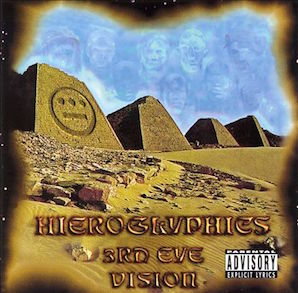 HIEROGLYPHICS「3RD EYE VISION」