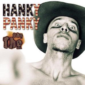 THE THE「HANKY PANKY」