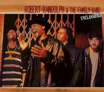 ROBERT RANDOLPH THE FAMILY BAND「UNCLASSIFIED」
