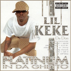 LIL KEKE「PLATINUM IN DA GHETTO」