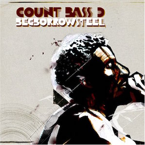 COUNT BASS-D「BEGBORROWSTEEL」