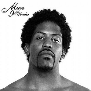 MURS 9TH WONDER「MURRAYS REVENGE」