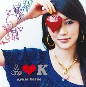 AYUSE KOZUE「A♥K」