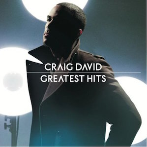 CRAIG DAVID「GREATEST HITS」