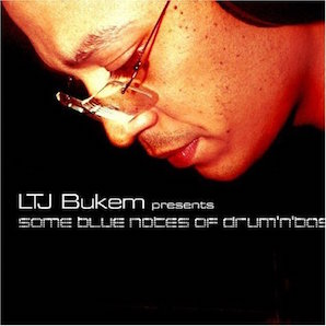 LTJ BUKEM「SOME BLUE NOTES OF DRUMNBASS」
