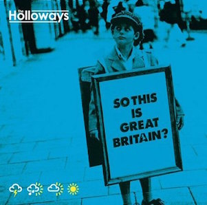 THE HOLLOWAYS「SO THIS IS GREAT BRITAIN ?」