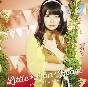竹達彩奈「LITTLE*LION*HEART」