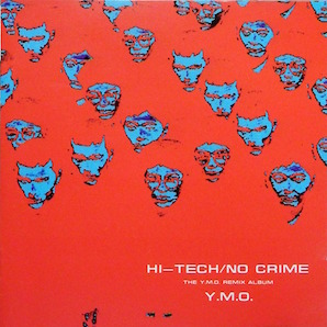 YMO「HI-TECH : NO CRIME」