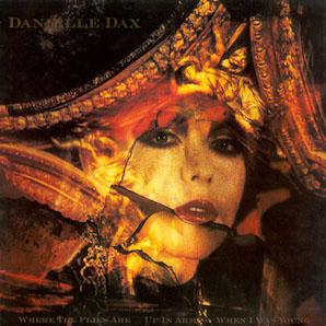 DANIELLE DAX「WHERE THE FLIES ARE」