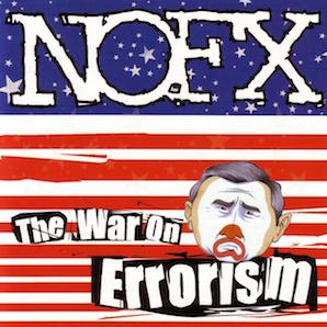 NOFX「THE WAR ON ERRORISM」