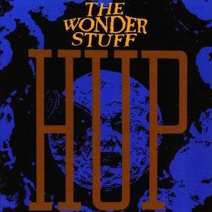 THE WONDER STUFF「HUP」
