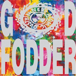 NEDS ATOMIC DUSTBIN「GOD FODDER」