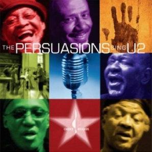 THE PERSUASIONS「THE PERSUASIONS SING U2」