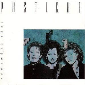PASTICHE「REMEMBER THAT」