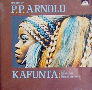 PP ARNOLD「KAFUNTA THE FIRST LADY OF IMMEDIATE PLUS」