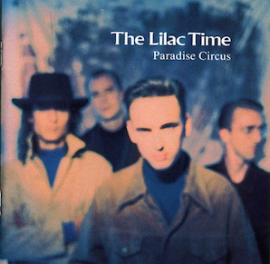 THE LILAC TIME「PARADISE CIRCUS」
