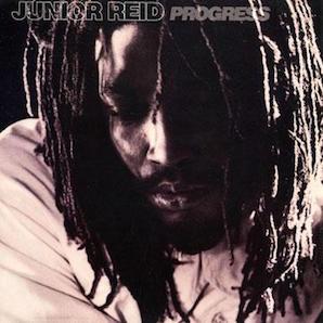 JUNIOR REID「PROGRESS」