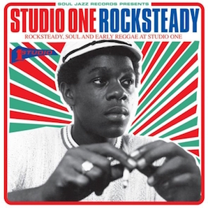 VARIOUS ARTISTS「STUDIO ONE ROCKSTEADY」