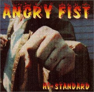 HI-STANDARD「ANGRY FIST」
