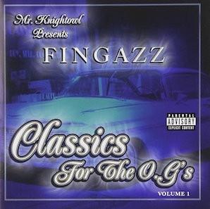 FINGAZZ「CLASSICS FOR THE OGS VOL1」