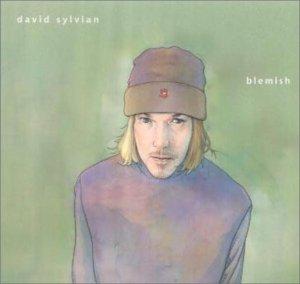 DAVID SYLVIAN「BLEMISH」