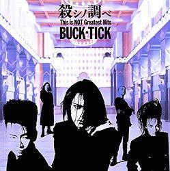 『BUCK-TICK』の代表曲ってなんだ?